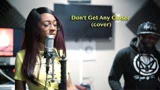Bebe Rexha - Don't Get Any Closer (Cover)