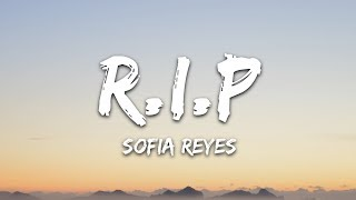 Sofia Reyes   R.I.P. (Lyrics) Feat. Rita Ora & Anitta
