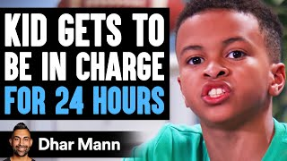 Kid Gets To BE IN CHARGE for 24 Hours, What Happens Is Shocking | Dhar Mann