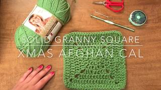 Crochet Solid Granny Square - Christmas Aghan CAL