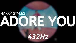 Harry Styles - Adore You (432Hz)