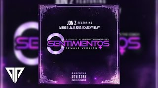 0 Sentimientos (Female Version) - Jon Z Ft. Joha M.Gee Lali y Chachy Baby