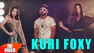 Kuri Foxy Full Song  Bilal Ahmad Feat Shruti Chhangani  Latest Punjabi Song 2016  Speed Records