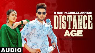 Distance Age (Full Audio) | R Nait Ft Gurlej Akhtar | Latest Punjabi Song 2020 | Speed Records
