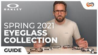 Oakley Spring 2021 Eyeglasses | SportRx