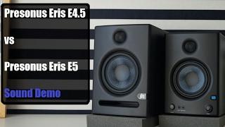 Presonus Eris E4.5 Vs Presonus Eris E5     Sound Demo