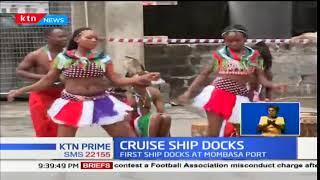 Cruise Ship Docks: First ship docks at Mombasa Port
