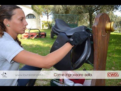 Come ingrassare la Sella - Laura Lorenzetti tutorial