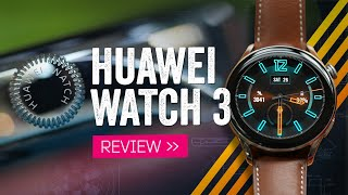 Huawei Watch 3 Review: A Round Apple Watch For Android!