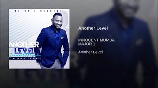 Innocent Mumba ft Shepherd Bushiri Another Level