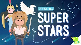 Super Stars (Constellations): Crash Course Kids #31.1