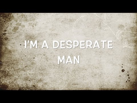 ERIC CHURCH - DESPERATE MAN LYRIC VIDEO - Cort G