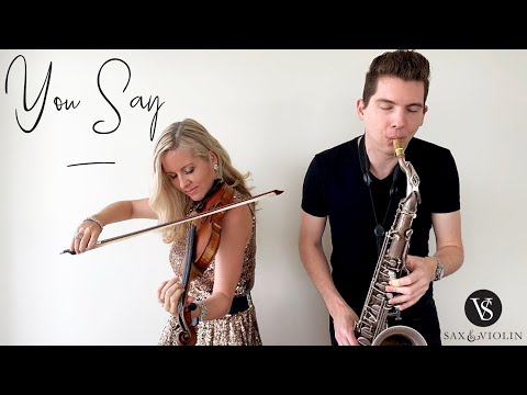 You Say - Lauren Daigle | Sax And Violin Instrumental Cover (2019)