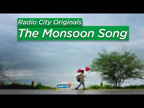 The Monsoon Song - Radio City Originals