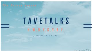 TAVEtalks // HOW WELL DO YOU KNOW YOUR BEST FRIEND - S1E1