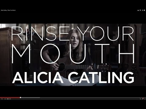 Alicia Catling - Rinse Your Mouth