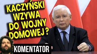 Kaczyński Oszalał Czy ma Plan? Wystąpienie Wzywa do Konfliktu Domowego w Polsce