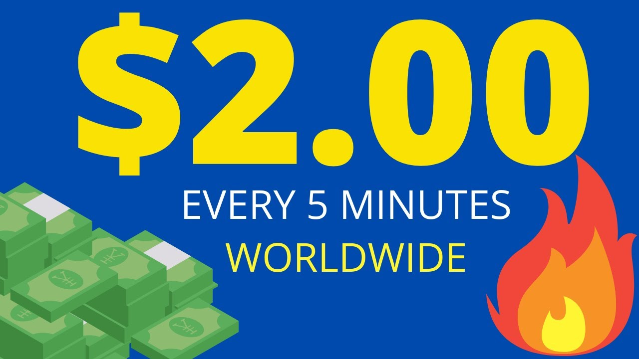 Make $2 Every 5 Minutes Totally Free (Earn Money Online 2021) Worldwide thumbnail