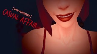 [WoW Machinima] - Casual Affair