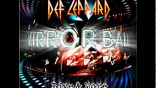 Def Leppard - Bringin' on the Heartbreak (Live) Mirrorball