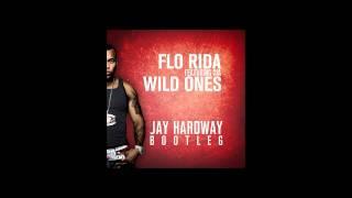 Flo Rida Ft. Sia   Wild Ones (Jay Hardway Bootleg) [FREE DOWNLOAD]