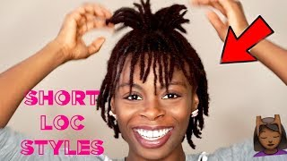 8 SHORT EASY LOC STYLES 👍🏾   Cute Hairstyles For Short Dreads ✨   #DarrenceTV