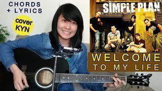 Simple Plan - Welcome To My Life (acoustic Cover KYN) + Chords + Lyrics