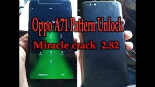 oppo a71 qualcomm pattern lock solution miracle box - Kênh