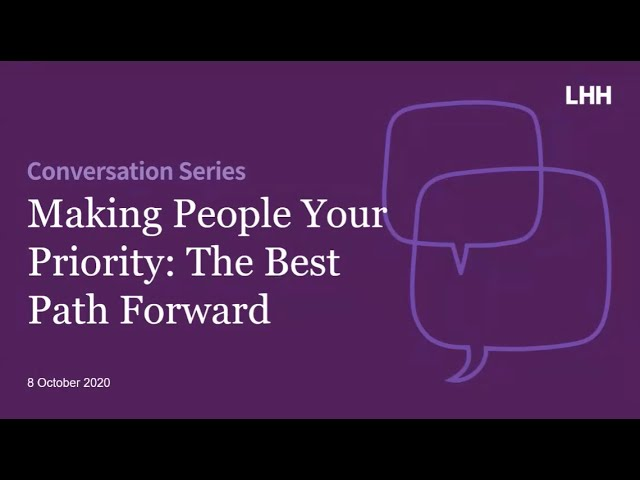 Making People Your Priority: The Best Path Forward