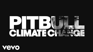 We Are Strong (Audio) - Pitbull (Video)