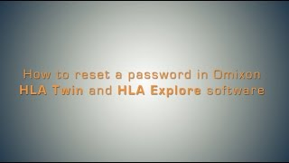 How to Reset a Password in Omixon HLA Twin and HLA Explore Software