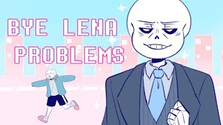 【Undertale】Bye Lena Problems/ Пока Лена Проблем Ver. Sans【Meme】