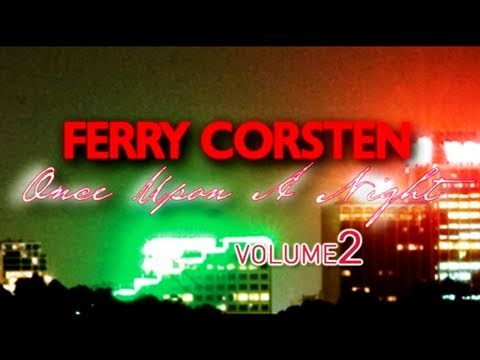 Ferry Corsten - Once Upon A Night Vol. 2 Trailer