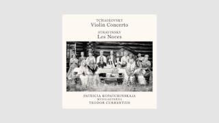 Teodor Currentzis, Patricia Kopatchinskaja & MusicAeterna : Tchaikovsky & Stravinsky