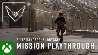 Xbox Elite Dangerous: Odyssey | The Road to Odyssey - PRE ALPHA: Mission Playthrough anuncio