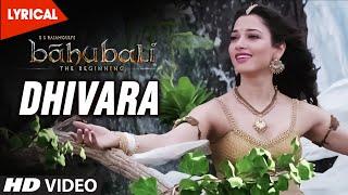 Dhivara Video Song With Lyrics    Baahubali (Telugu)    Prabhas, Anushka Shetty, Rana, Tamannaah