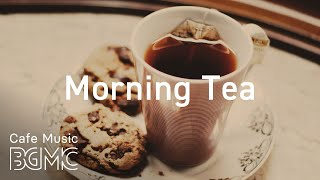 Morning Tea - Relaxing Instrumental Jazz Music for Work, Study, Reading - Tea Time Jazz