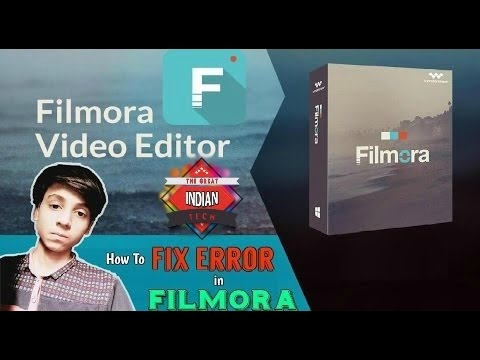 How To Fix Application Error in Filmora | The Great Indian Tech