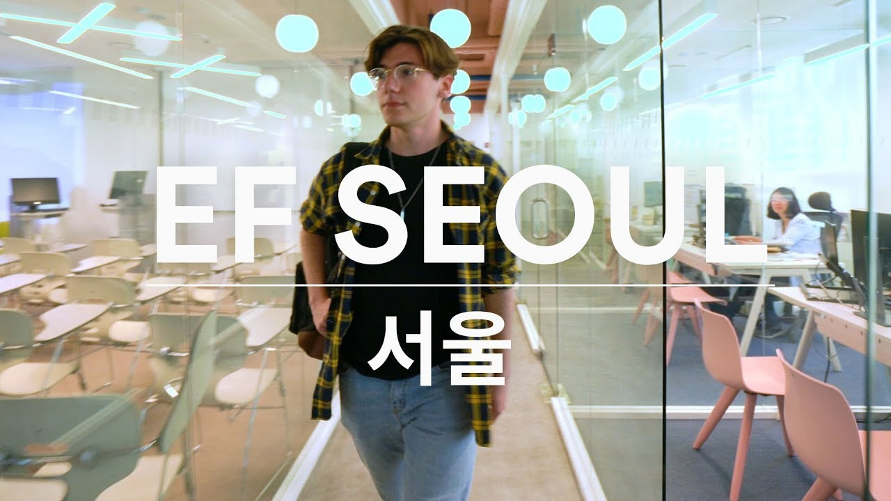 EF Seoul – Campus Tour