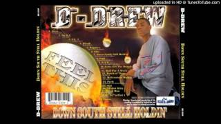 D-Drew - My Nigga Pt. 1 (ft. Z-Ro & Lil' Maine) [2001]