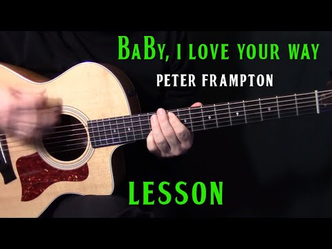 How To Play Baby I Love Your Way