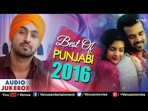 Best Of PUNJABI 2016 | Non Stop Super Hit Songs | JUKEBOX | New Punjabi Songs 2016