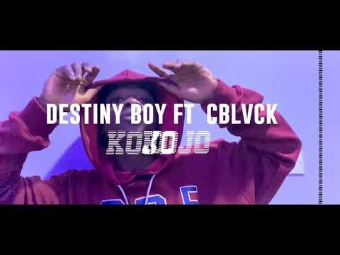 Destiny Boy – Kojo Ft. C Blcvk