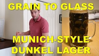 Brewing A Munich-Style Dunkel Lager | Grain To Glass | Classic Styles