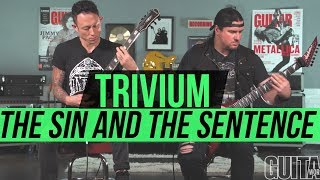 """Trivium """"The Sin and the Sentence"""" Playthrough"""