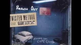 Twisted Method - Reach Out [HQ]