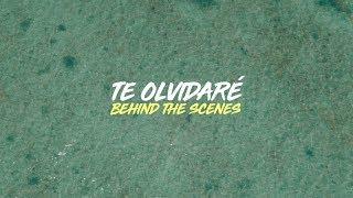 Te Olvidaré (Behind The Scenes)