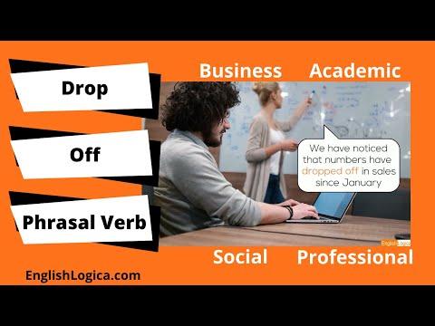 Drop Off - Phrasal Verb