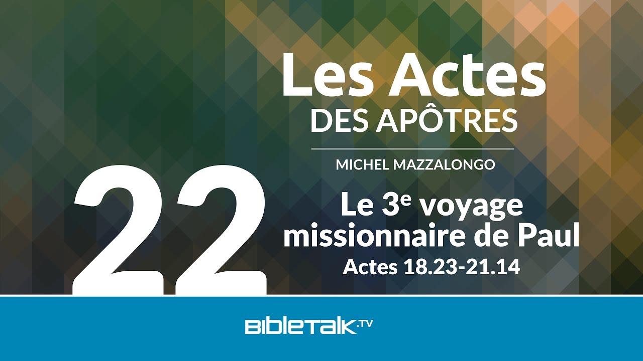 22. Le 3e voyage missionnaire de Paul