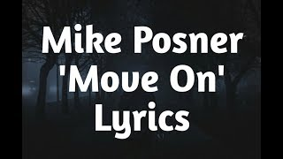 Mike Posner   Move On (Lyrics)🎵